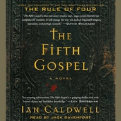 The Fifth Gospel: A Novel, by Ian Caldwell