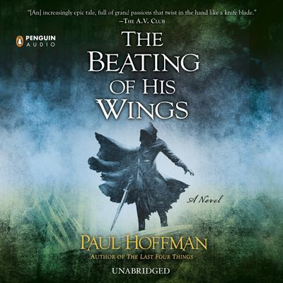 The Beating of His Wings Audiobook, by Paul Hoffman