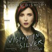 Vision in Silver: A Novel of the Others Audiobook, by Anne Bishop