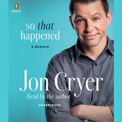 So That Happened: A Memoir Audiobook, by Jon Cryer