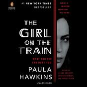 The Girl on the Train: A Novel, by Paula Hawkins