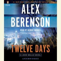 Twelve Days Audiobook, by Alex Berenson