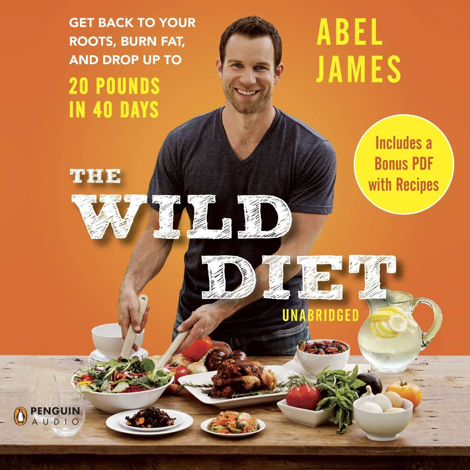 Printable The Wild Diet: Get Back to Your Roots, Burn Fat, and Drop Up to 20 Pounds in 40 Days Audiobook Cover Art