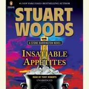 Insatiable Appetites, by Stuart Woods
