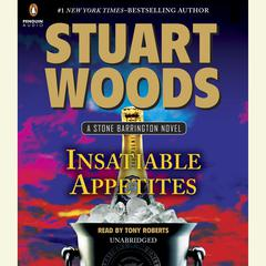 Insatiable Appetites Audiobook, by Stuart Woods