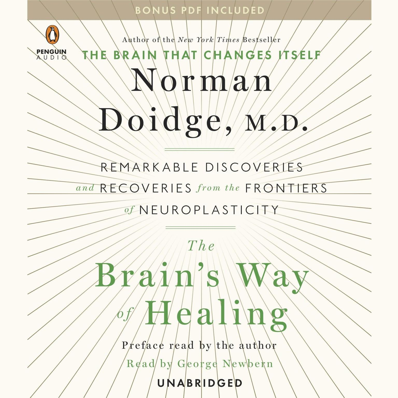 Printable The Brain's Way of Healing: Remarkable Discoveries and Recoveries from the Frontiers of Neuroplasticity Audiobook Cover Art