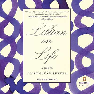 Lillian on Life Audiobook, by Alison Jean Lester