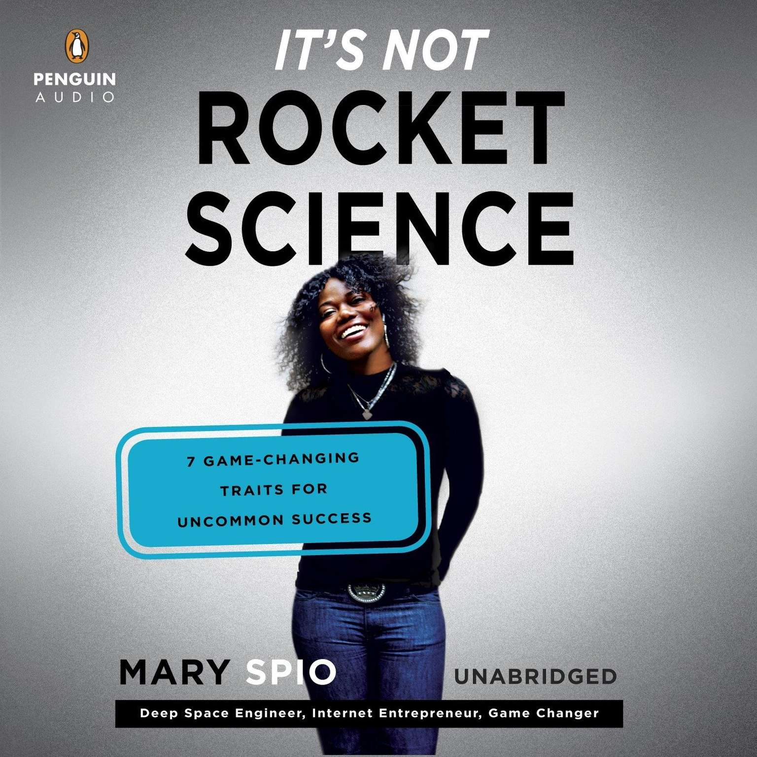 Printable It's Not Rocket Science: 7 Game-Changing Traits for Uncommon Success Audiobook Cover Art