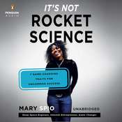 Its Not Rocket Science: 7 Game-Changing Traits for Uncommon Success, by Mary Spio