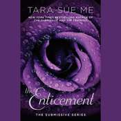 The Enticement: The Submissive Series Audiobook, by Tara Sue Me
