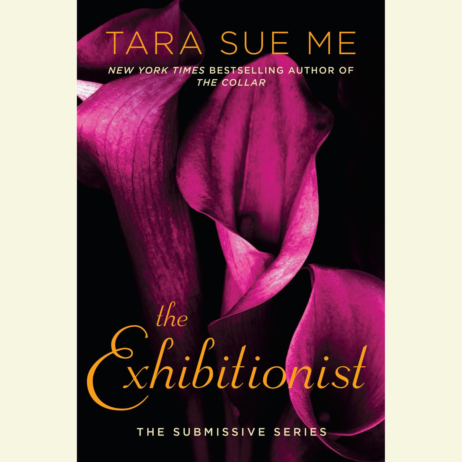 Printable The Exhibitionist: The Submissive Series Audiobook Cover Art