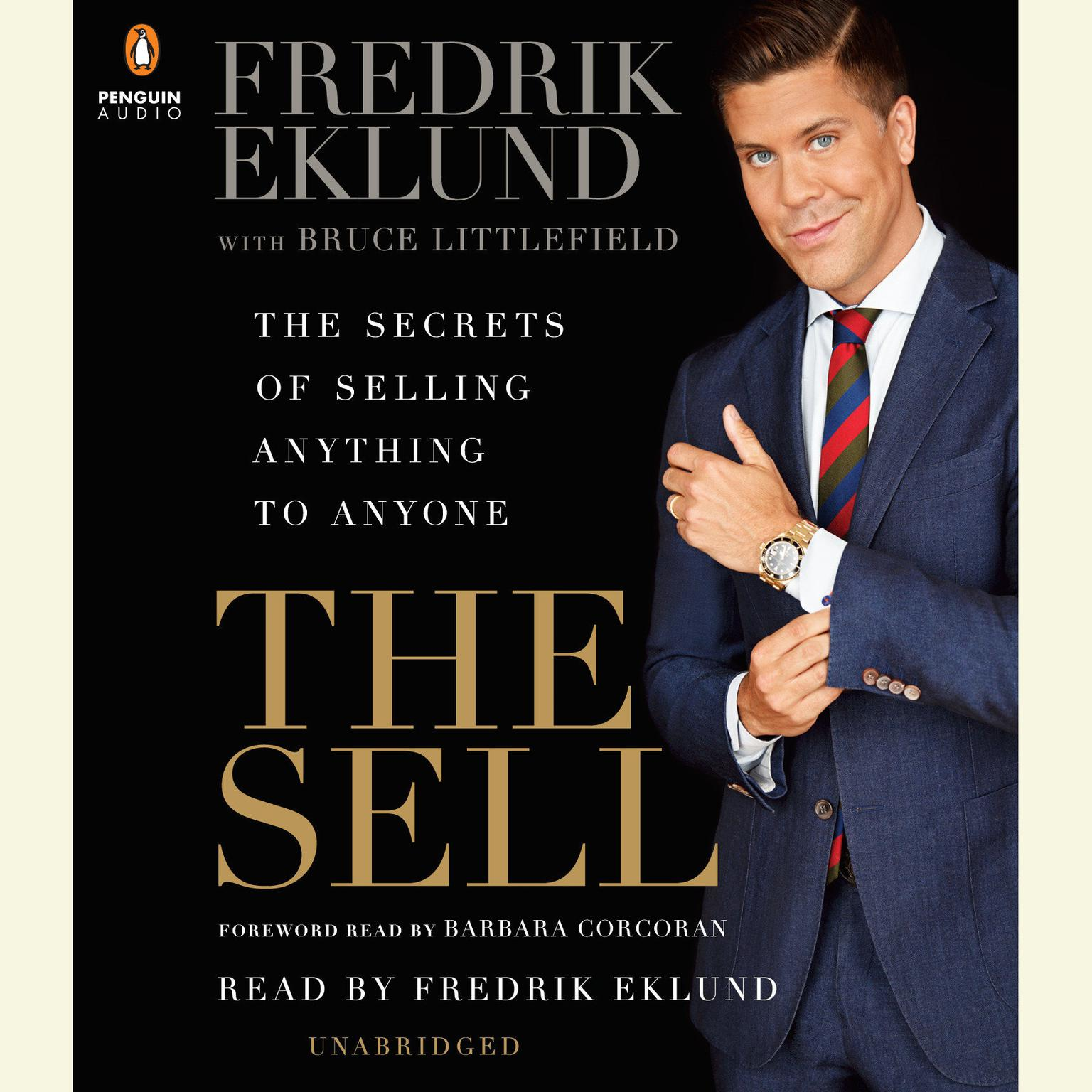 Printable The Sell: The Secrets of Selling Anything to Anyone Audiobook Cover Art