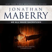 We All Make Sacrifices Audiobook, by Jonathan Maberry