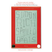 Spoiled Brats: Stories, by Simon Rich