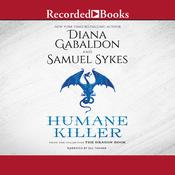 Humane Killer Audiobook, by Diana Gabaldon, Sam Sykes