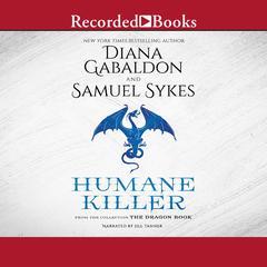 Humane Killer Audiobook, by Diana Gabaldon, Sam Sykes