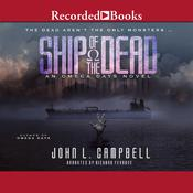 Ship of the Dead: An Omega Days Novel, by John L. Campbell