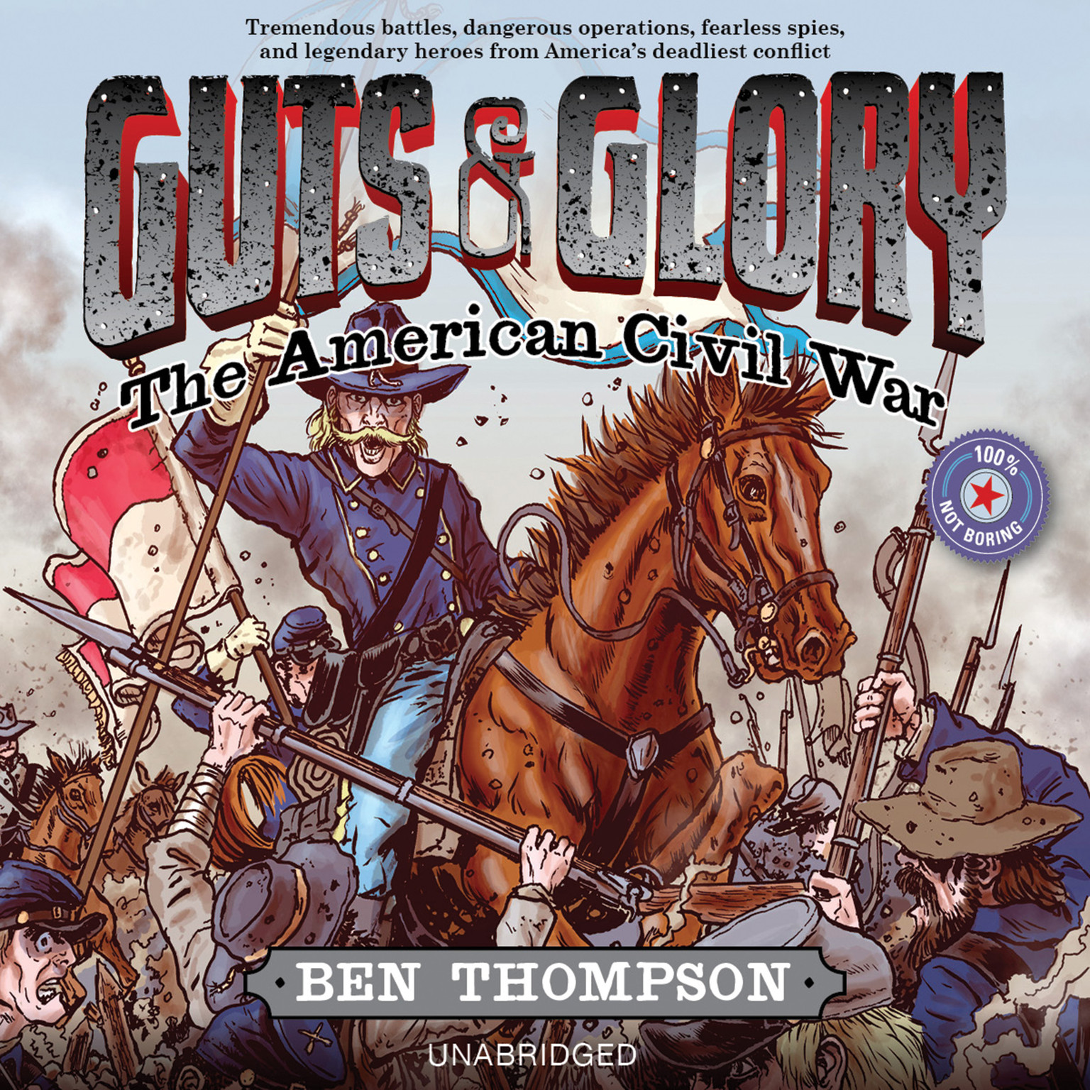 Printable Guts & Glory: The American Civil War Audiobook Cover Art