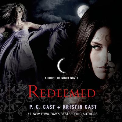 Redeemed: A House of Night Novel Audiobook, by P. C. Cast