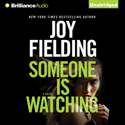 Someone is Watching Audiobook, by Joy Fielding