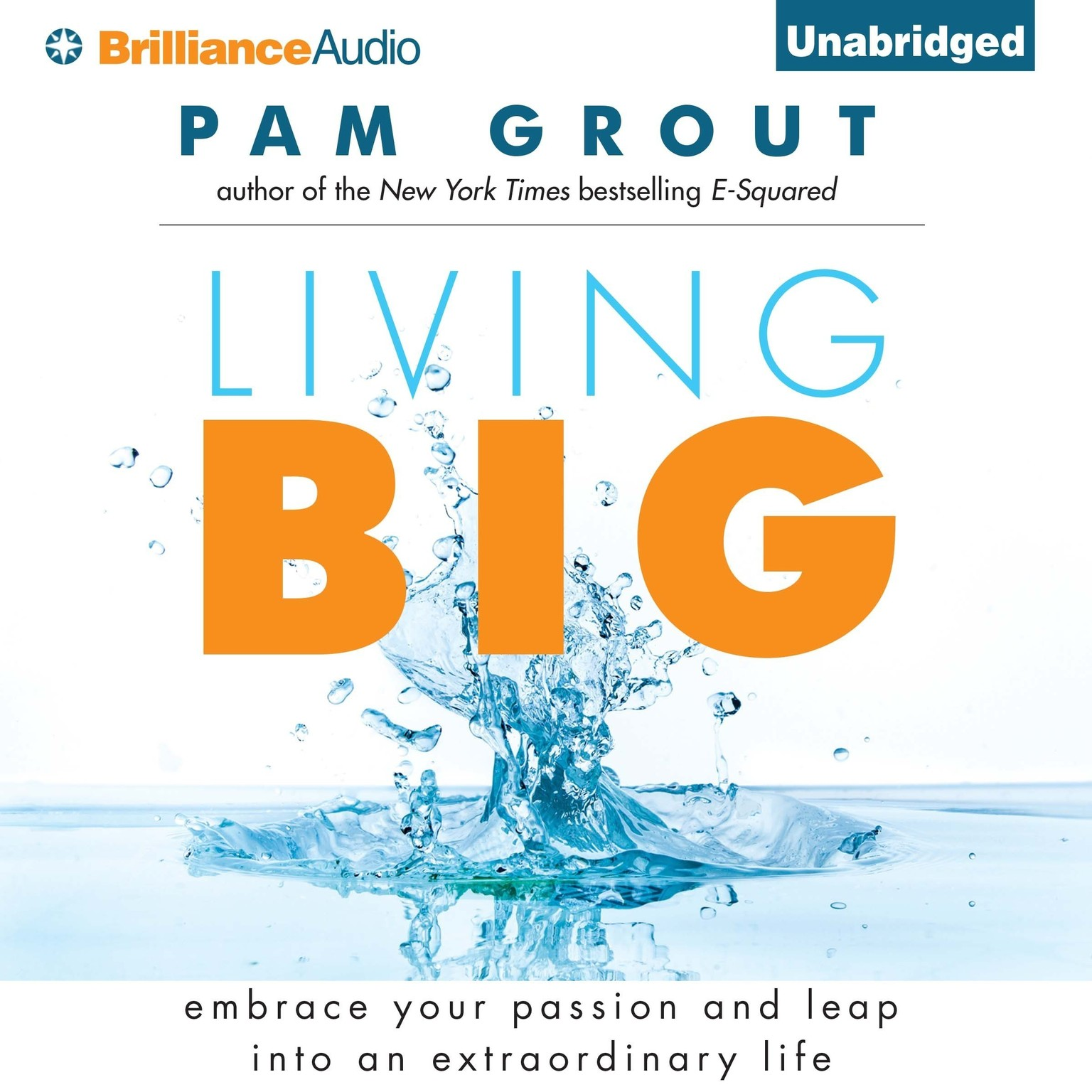 Printable Living Big: Embrace Your Passion and Leap Into an Extraordinary Life Audiobook Cover Art