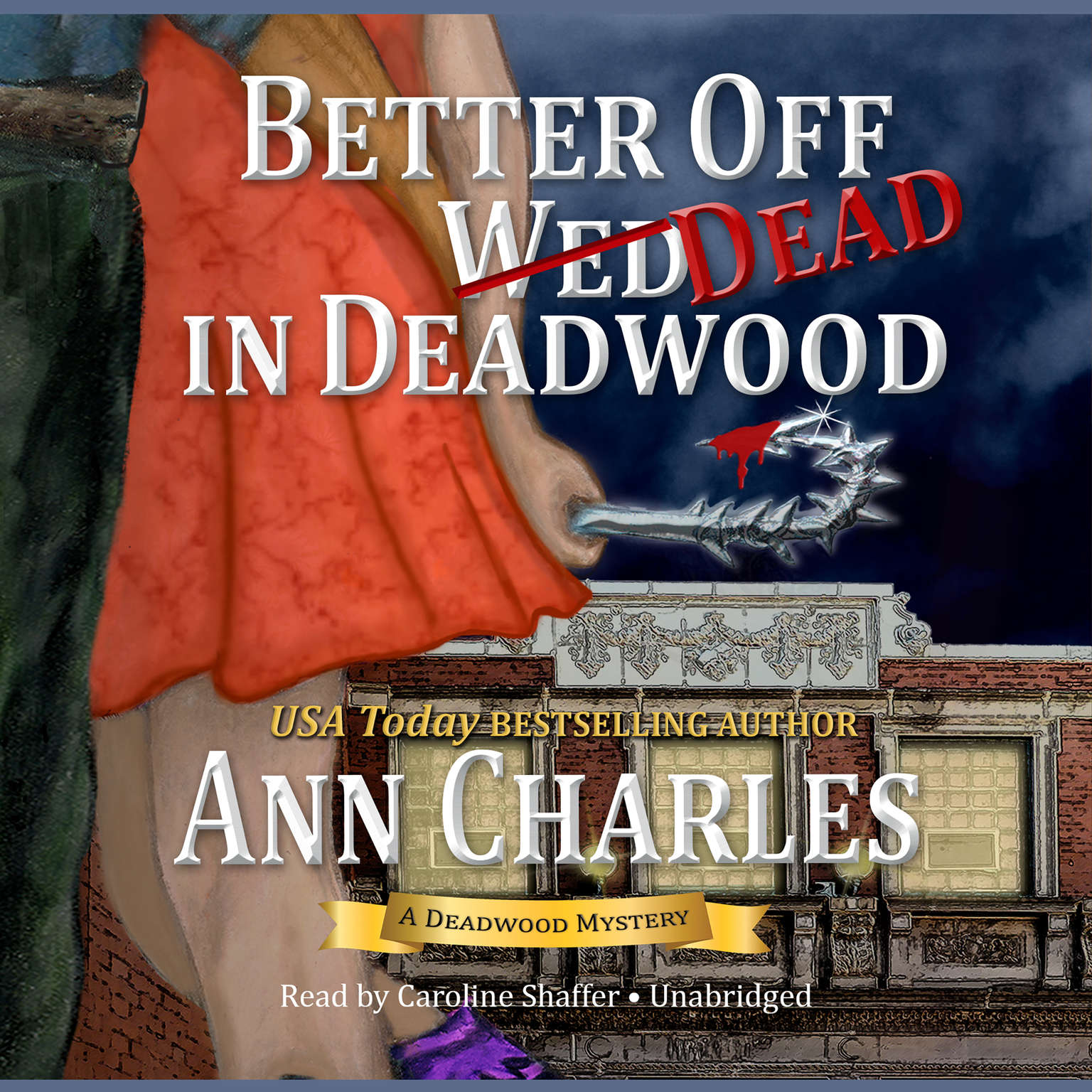 Printable Better Off Dead in Deadwood Audiobook Cover Art