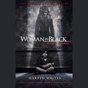 The Woman in Black: Angel of Death (Movie Tie-in Edition), by Martyn Waites