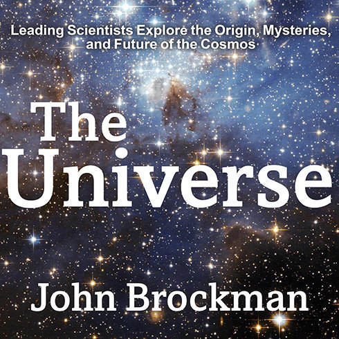 Printable The Universe: Leading Scientists Explore the Origin, Mysteries, and Future of the Cosmos Audiobook Cover Art