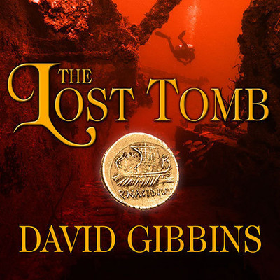 The Lost Tomb Audiobook, by David Gibbins