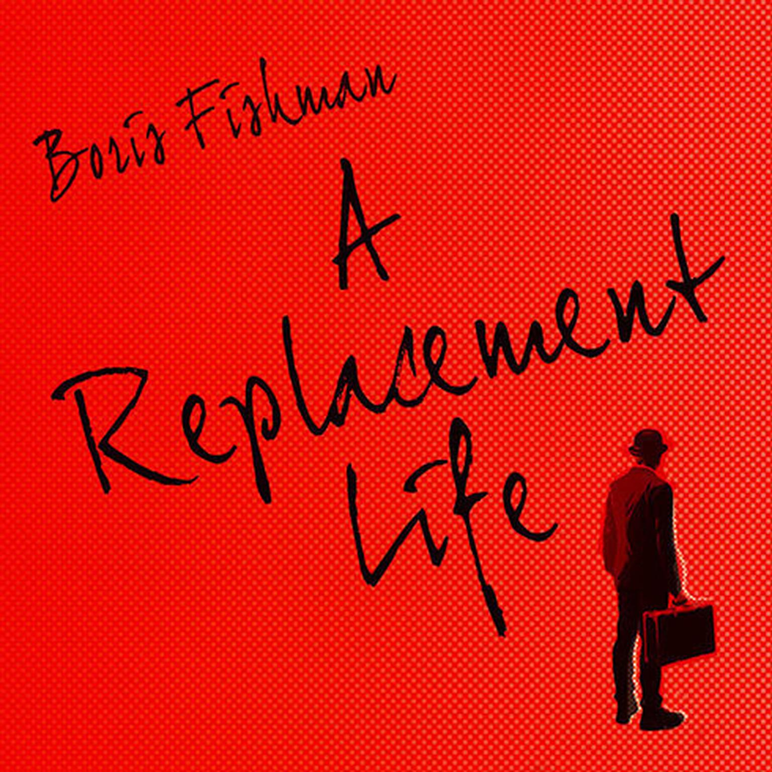 Printable A Replacement Life Audiobook Cover Art