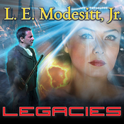 Legacies, by L. E. Modesitt