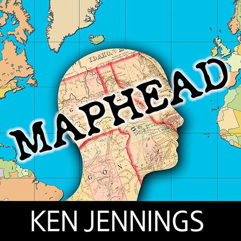 Printable Maphead: Charting the Wide, Weird World of Geography Wonks Audiobook Cover Art
