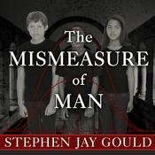 The Mismeasure of Man, by Stephen Jay Gould