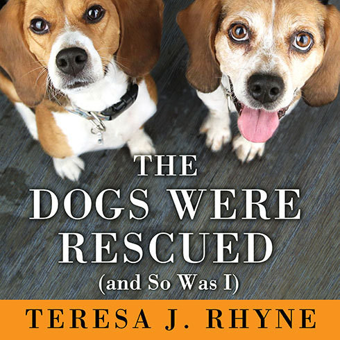 Printable The Dogs Were Rescued (and So Was I) Audiobook Cover Art