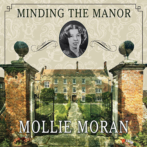 Printable Minding the Manor: The Memoir of a 1930s English Kitchen Maid Audiobook Cover Art