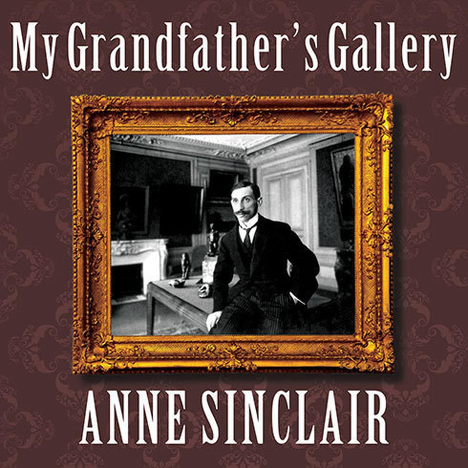 Printable My Grandfather's Gallery: A Family Memoir of Art and War Audiobook Cover Art