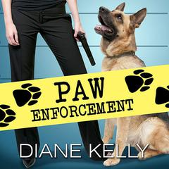 Paw Enforcement Audiobook, by Diane Kelly