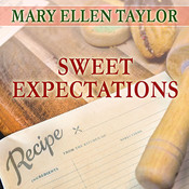 Sweet Expectations Audiobook, by Mary Ellen Taylor