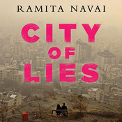 City of Lies: Love, Sex, Death, and the Search for Truth in Tehran, by Ramita Navai, Sylvia Lisle