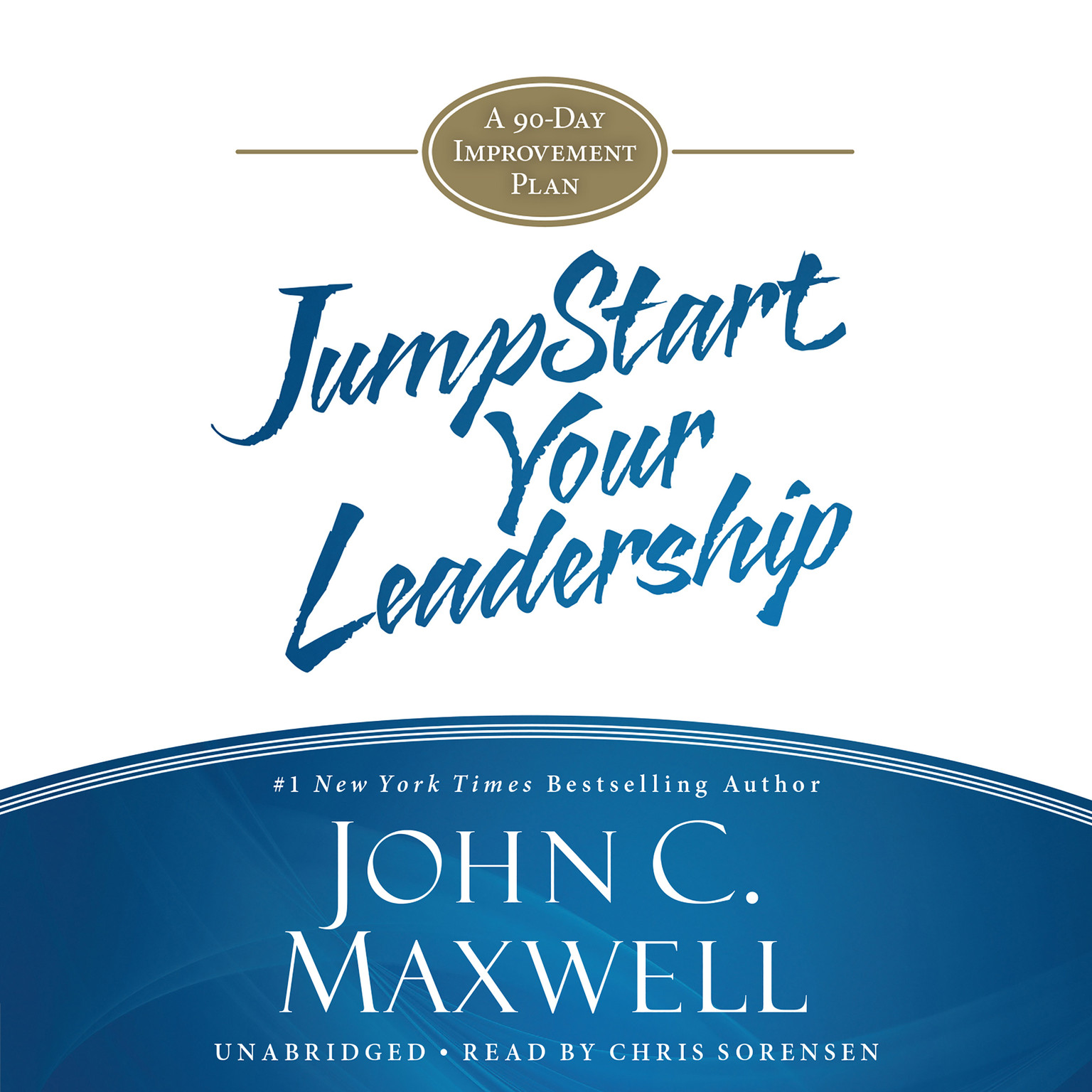 Printable Jumpstart Your Leadership: A 90-Day Improvement Plan Audiobook Cover Art