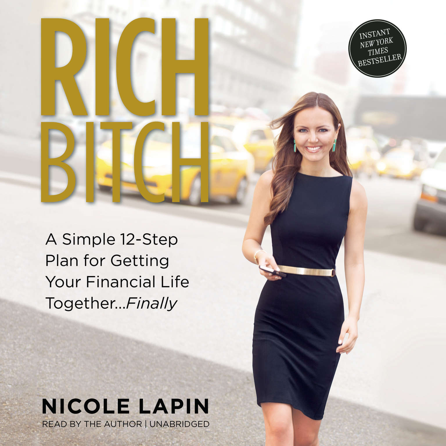 Printable Rich Bitch: A Simple 12-Step Plan for Getting Your Financial Life Together … Finally Audiobook Cover Art