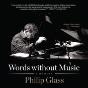 Words without Music, by Philip Glass