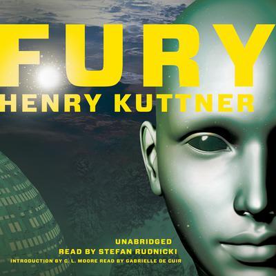 Fury  Audiobook, by Henry Kuttner