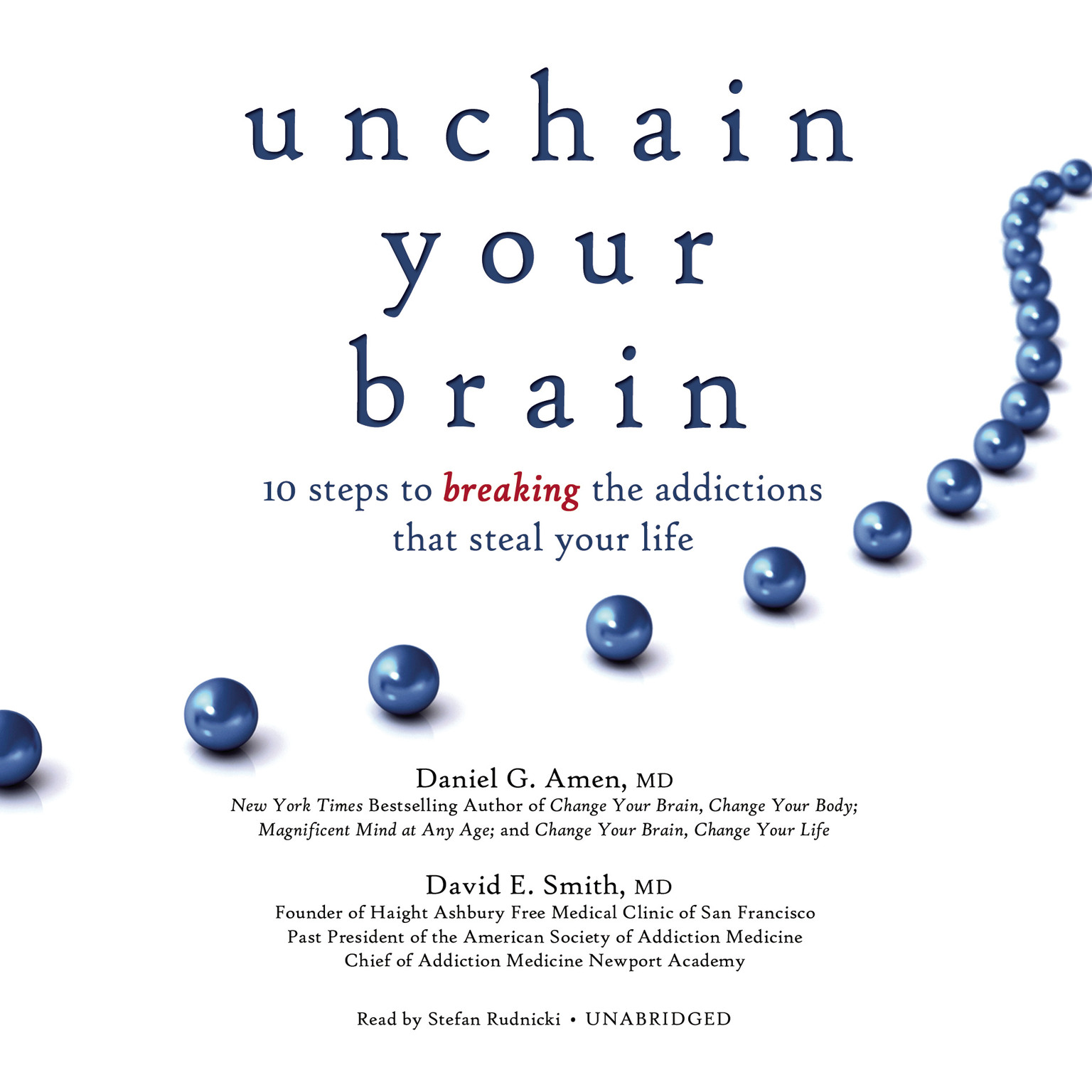 Printable Unchain Your Brain: 10 Steps to Breaking the Addictions That Steal Your Life Audiobook Cover Art