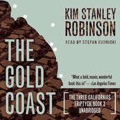 The Gold Coast , by Kim Stanley Robinson