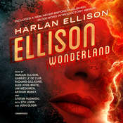 Ellison Wonderland  Audiobook, by Harlan Ellison