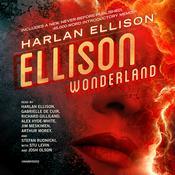Ellison Wonderland , by Harlan Ellison