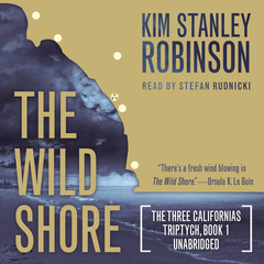 The Wild Shore Audiobook, by Kim Stanley Robinson