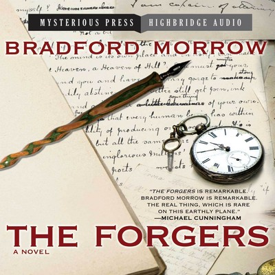 The Forgers Audiobook, by Bradford Morrow