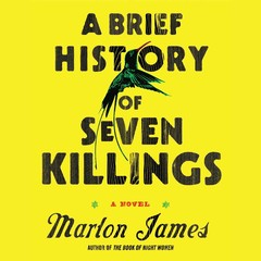 A Brief History of Seven Killings Audiobook, by Marlon James